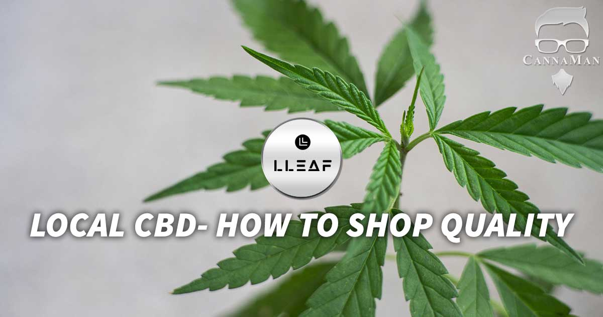 Local CBD - How to shop quality